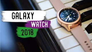 Samsung Galaxy Watch 2018 Review