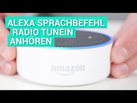 Amazon Echo Dot 2 (Alexa) Deutsch - Radio auf TuneIn anhören