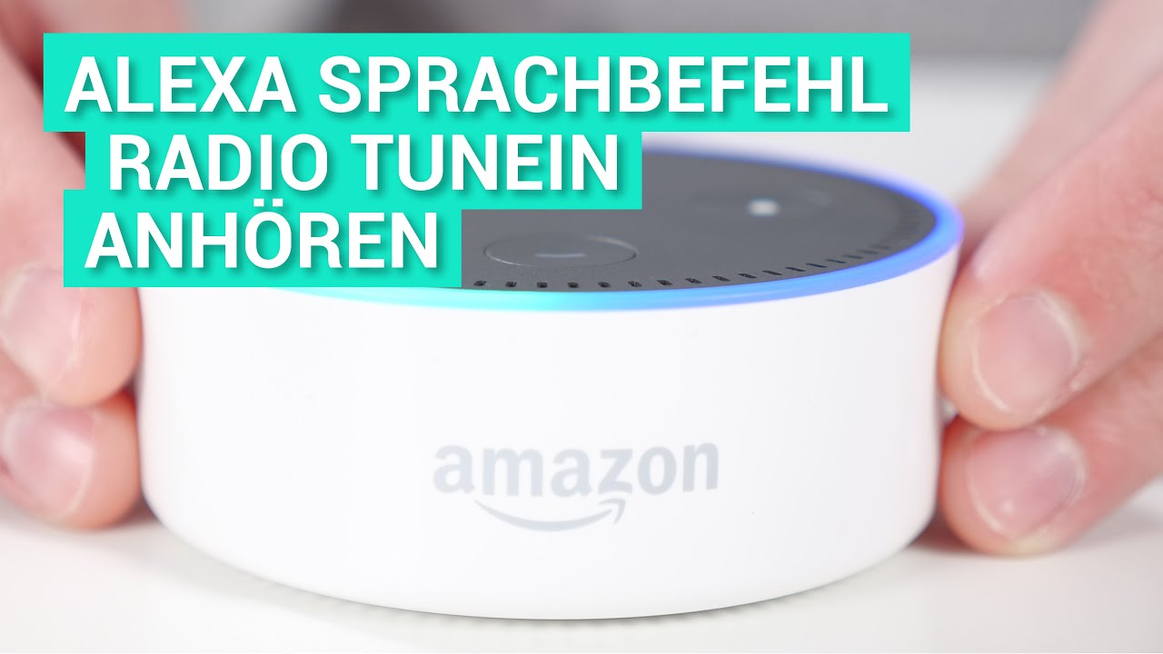 Amazon Echo Dot 2 (Alexa) Deutsch - Radio auf TuneIn anhören