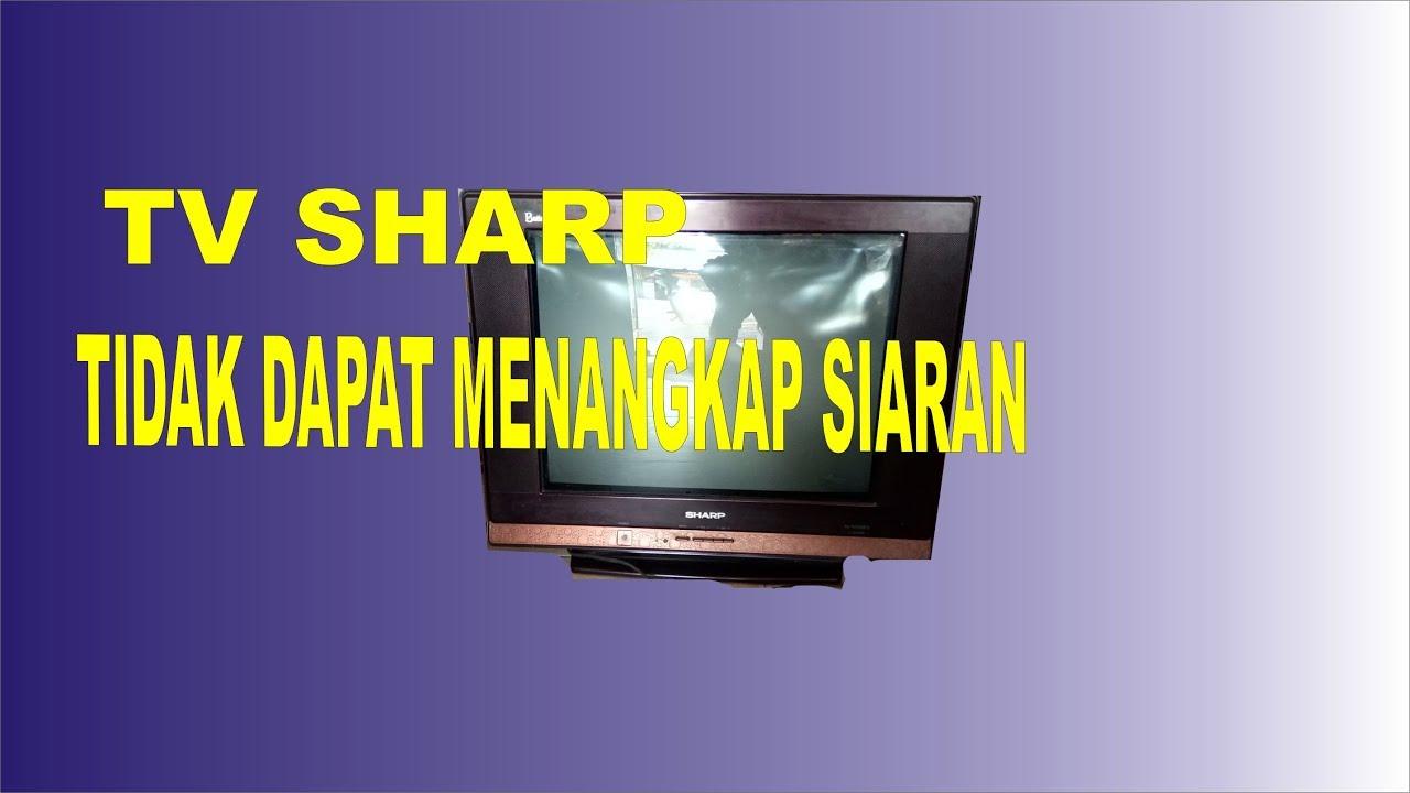 Tv Sharp Tidak Suport Video