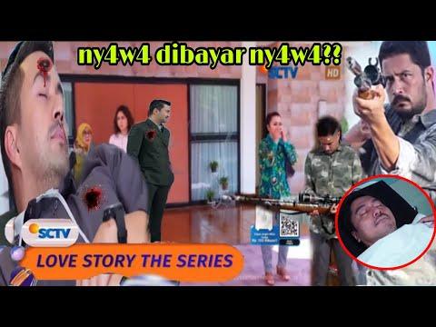 LOVE STORY THE SERIES 17 APRIL || D3NDAM WILLANTARA KEMBALI MEMBARA DAN AKAN HAB!$! ARGADANA