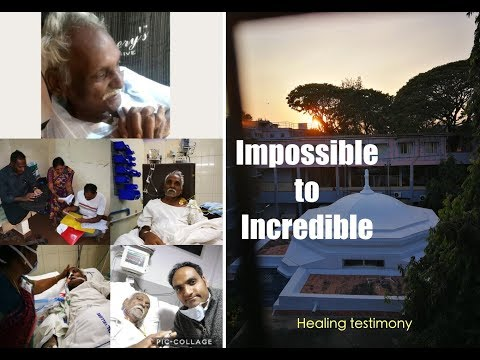 Impossible to Incredible - Healing testimony of my dad