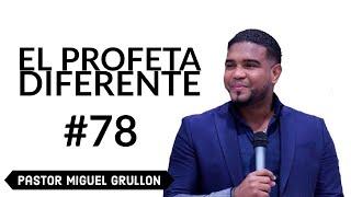 MIGUEL GRULLON EL PROFETA DIFERENTE  2014