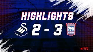 HIGHLIGHTS   Swansea 2 Town 3