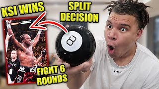 I Predicted the KSI vs Logan Paul WINNER Using MAGIC 8 BALL **Won $10,000**