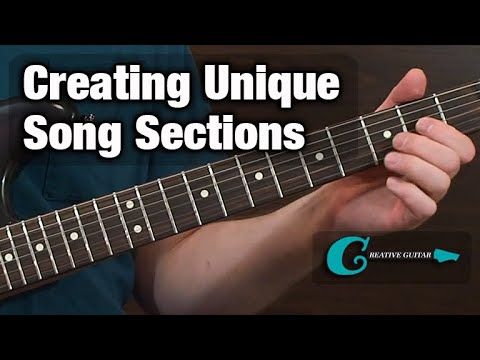 SONGWRITING: Creating Unique Song Sections