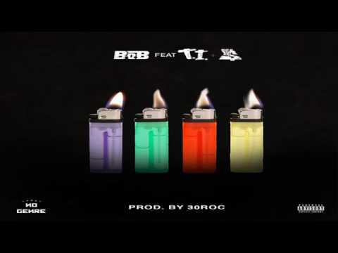 B o B - 4 Lit ft. T.I. & Ty Dolla Sign(Lyrics)