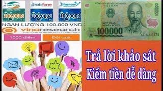Trả lời khảo sát kiếm tiền 100k kiếm thẻ cào điện thoại với Vinaresearch