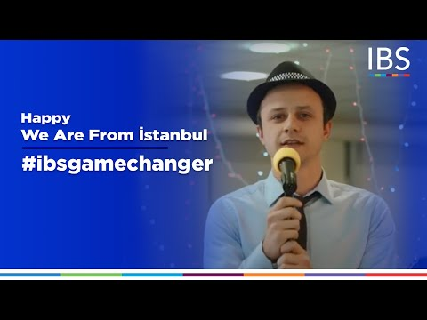 Happy - (We are from İstanbul) #ibsgamechanger