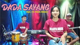 Dada Sayang (Safira Inema) | Dellizta Musik