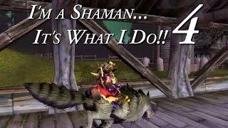 I'm a Shaman 4