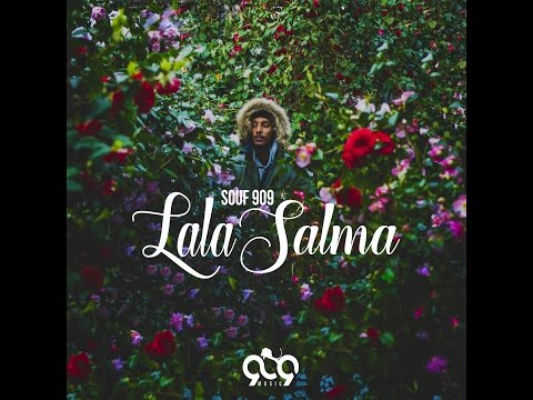 SOUF 909 - LALA SALMA /  للا سلمى ( OFFICIAL AUDIO )