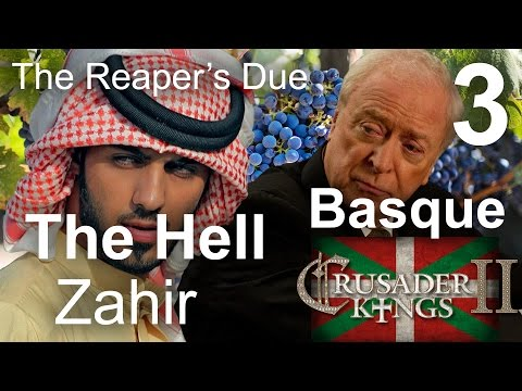THE HELL ZAHIR (Basque 3) - Crusader Kings II