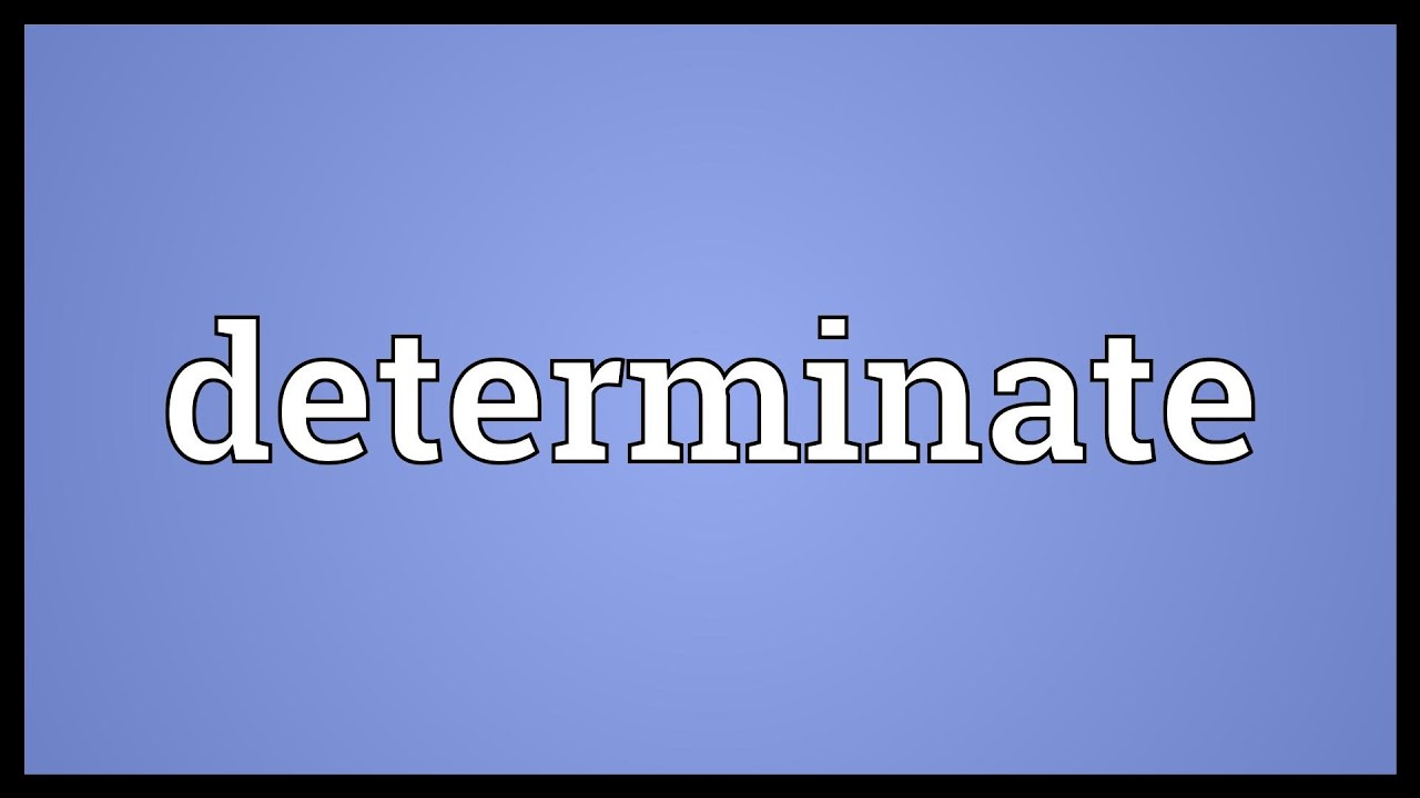 Determinate Meaning