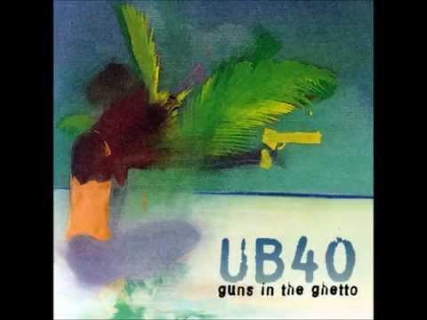 UB40 - Guns in the Ghetto (lyrics)