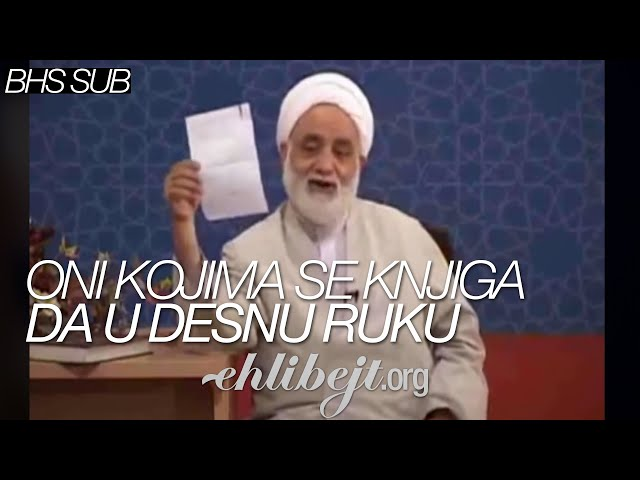 Oni kojima se knjiga da u desnu ruku (ajetullah Mohsen Qaraati)