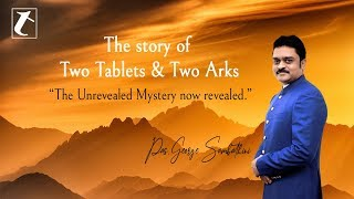 Pastor George Sambathini | The story of Two Tablets & Two Arks | The Unrevealed Mystery now revealed