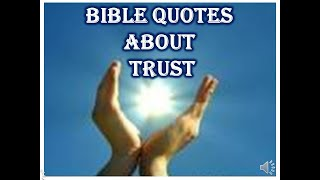 BIBLE QUOTES ABOUT TRUST