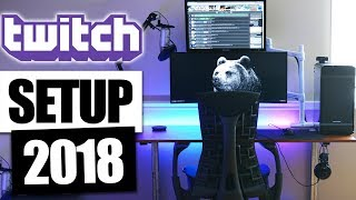 SETUP 2018 : GAMING & STREAMING TWITCH