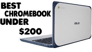 Best Chromebooks Under $200 [Latest]