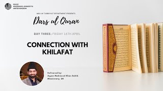Daily Dars ul Quran: Connection with Khilafat