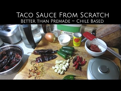 Homemade Taco Sauce Using A Dry Chile Base