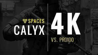 Space Soldiers Calyx 4k Vs Pro100