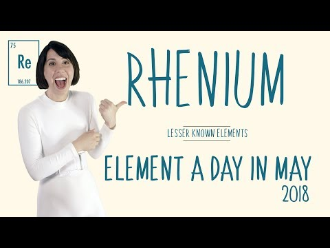 May 16th - Rhenium - Lesser Known Elements #ElementADayInMay