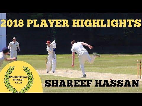 Sanderstead CC 2018 Highlights: SHAREEF HASSAN