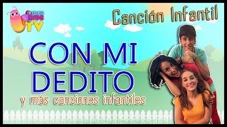👆👆 CON MI DEDITO 👆👆 Y MÁS CANCIONES PARA NIÑOS!!! thumbnail