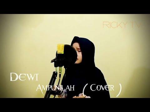 Dewi -  Ampunilah (Cover)