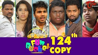 Fun Bucket | 124th Episode | Funny Videos | Telugu Comedy Web Series | By Sai Teja - TeluguOne