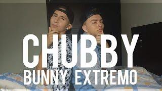 CHUBBY BUNNY (EXTREMO) FT. Heber Silva | Yesi Vasquez