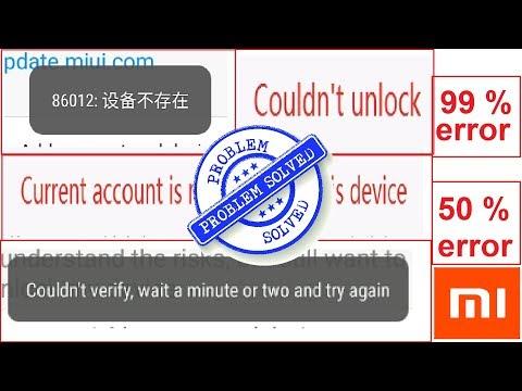 fix Xiaomi unlock bootloader stuck 99% current account is not bound