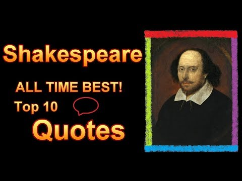 William Shakespeare Quotes Top 10 Ten All Time Best