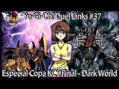 Yu-Gi-Oh! Duel Links #37 - Especial Copa KC#Final - Dark World