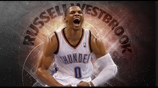 Russell Westbrook Mix - In The Zone ᴴᴰ