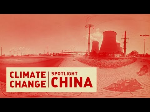 Climate Change | Spotlight: China -- VR