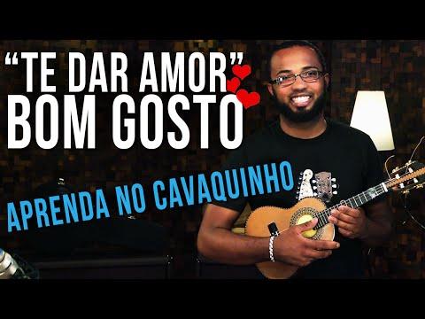 Grupo Bom Gosto - Te Dar Amor (como tocar - aula de cavaquinho)