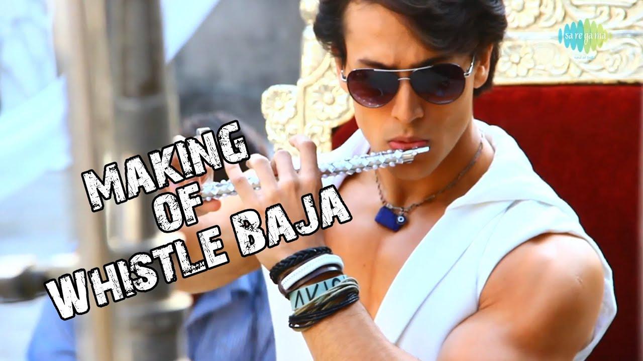 Heropanti whistle baja video song making tiger shroff All hd song