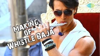 "Whistle Baja Song Making | ""Heropanti"" - Tiger Shroff,Kriti Sanon 