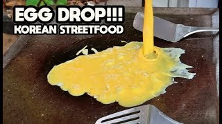 SUPER TASTY & DELICIOUS EGG DROP!!! KOREAN STREET FOOD
