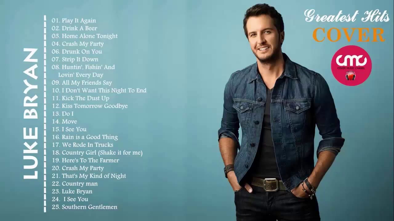 Luke Bryan Top Hits 2017 Best Songs Of Luke Bryan Cover Collection Youtube