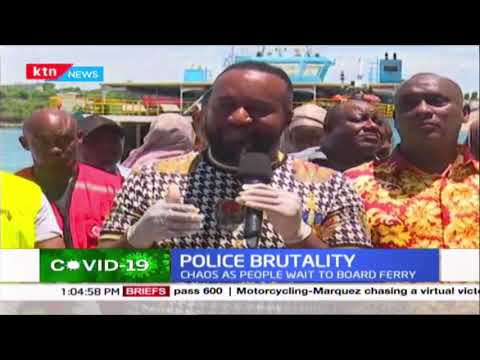 Joho terms Police actions unnecessary as he issues new guidelines for use of the Likoni Ferry