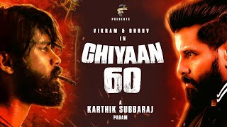 MASSIVE: Chiyaan Vikram To Face Dhurv In CHIYAAN60 | Karthick Subbaraj | Seven Screen