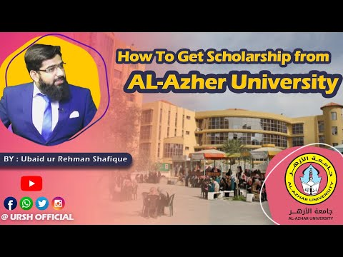 How to Get Scholarship from AL- Azher University | الازھر یونیوسٹی میں سکالرشپ حاصل کرنےکا طریقہ کار