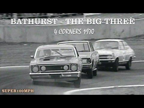 BATHURST - THE BIG THREE 4 Corners 1970