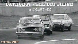 Bathurst - The Big Three - 4 Corners 1970 ICMR