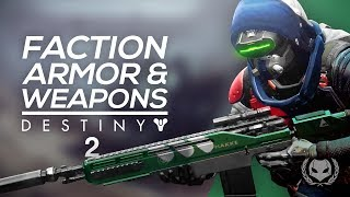 Destiny 2: New Faction Armor & Weapons - Weapon Skins?