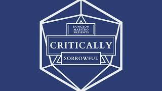 "Critically — ""Sorrowful"" (A Critical Role Arrangement) — Dungeon Maestro"